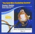 Wire Sculpted Bracelets Part 2 DVD $19.95