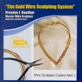 Wire Sculpted Collars Part 1 - Member price $19.95 Cents
