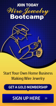 Join the Wire Jewelry Bootcamp Today and Learn How to Make Wire Jewelry